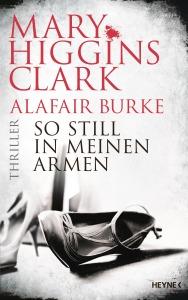 So still in meinen Armen von Mary Higgins Clark
